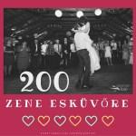200 esküvői zene (saját lejátszási listák esküvőre)