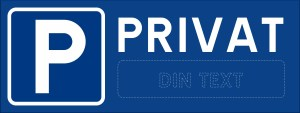 Skylt, privatparkering med egen text