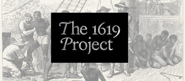 1619 project Democracy Shrouded In Lies Isn't Democracy | Dame Magazine