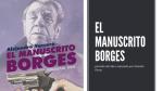 «El Manuscrito Borges» retrato de portada del libro