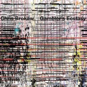 DAMNABLY020 - Chris Brokaw - Gambler's Ecstasy