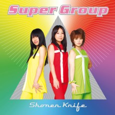 Shonen Knife – Super Group