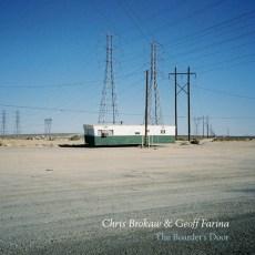 Chris Brokaw & Geoff Farina – The Boarder's Door