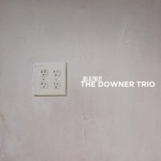 Joel R L Phelps & The Downer Trio – Gala
