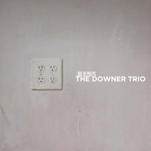 DAMNABLY028 - Joel R L Phelps & The Downer Trio - Gala