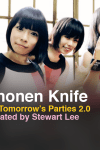 Shonen Knife announced for All Tomorrow's Parties 2.0 Curated by Stewart Lee