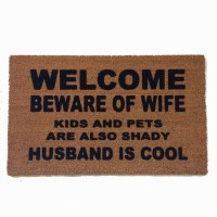welcome beware of wife rude, funny doormat | Damn Good ...