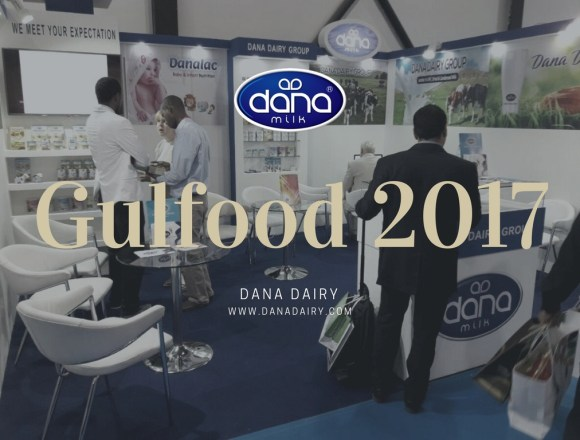 Gulfood 2017 Dubai: Showcasing Wholesome Dairy Nutrition And Baby Food