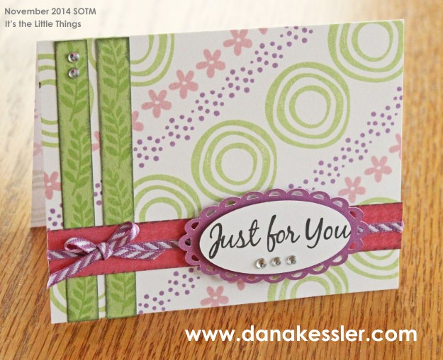 November 2014 SOTM Its the Little Things Just For You Card #ctmh #scraptabulousdesigns #cricu