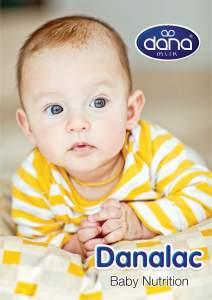 Danalac Infant Formula is Dana Dairy's Flagship Product