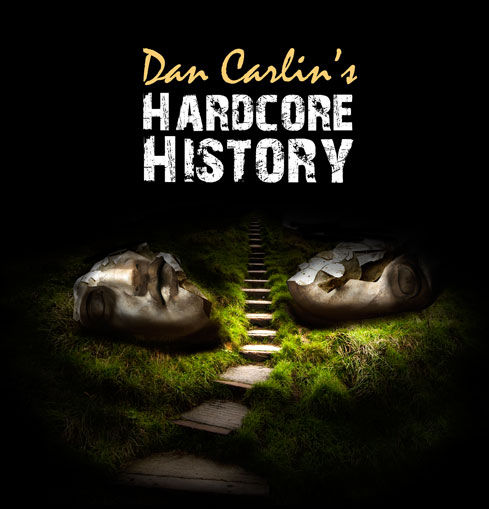 Image result for dan carlin hardcore history