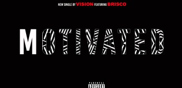 New Video Trailer – Motivated – Vision Alexander feat Brisco