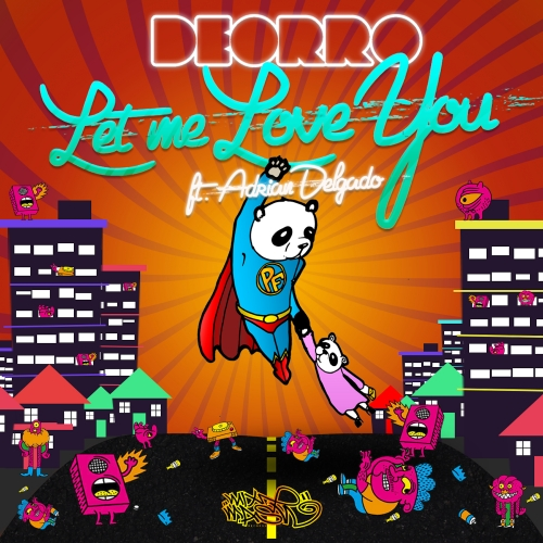 "Deorro Comes With ""Let Me Love You"" On Mixmash Records"