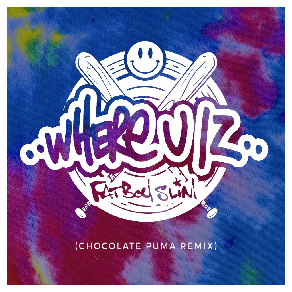 Fatboy Slim – Where U Iz (Chocolate Puma Remix) [Southern Fried]