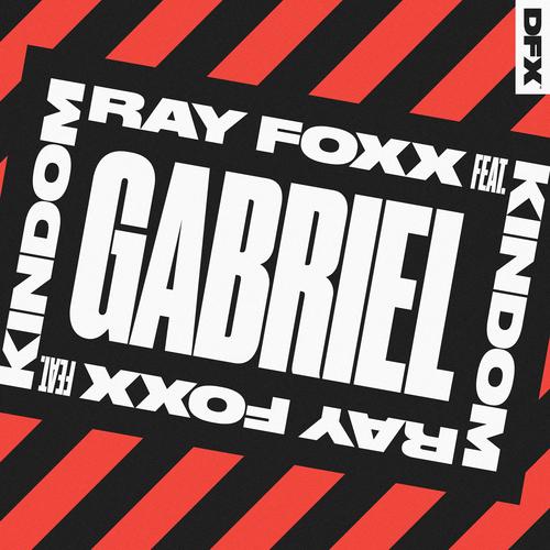Ray Foxx Feat. KINdom - Gabriel [DFX]
