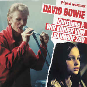 BOWIE DAVID - CHRISTIANE F-WIR KINDER VOM BANHOW ZOO...LP