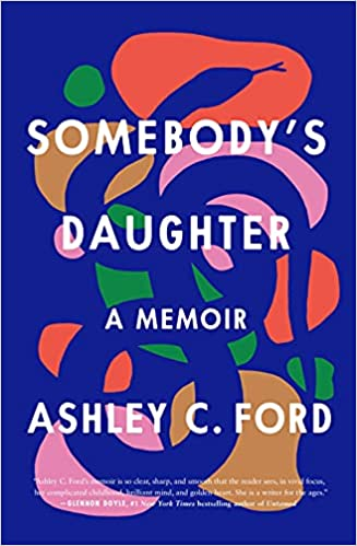 best novels non-fiction books and memoirs to read right for Father's Day about the relationships between fathers and daughters