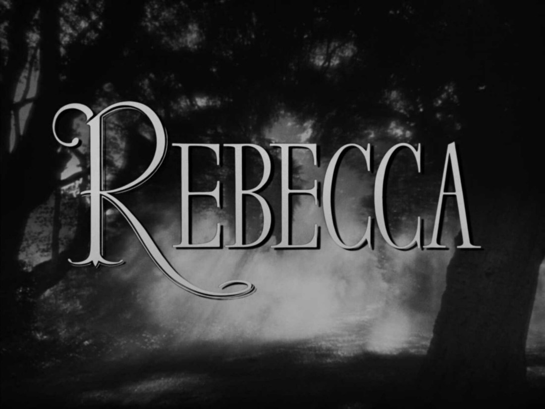 The title card for the Alfred Hitchcock film, Rebecca.
