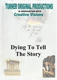 dying_to_tell_the_story