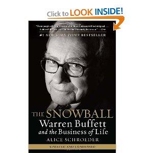 Snowball Warren Buffett and the Business of Life