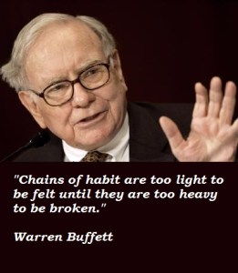 chains of habit warren buffett
