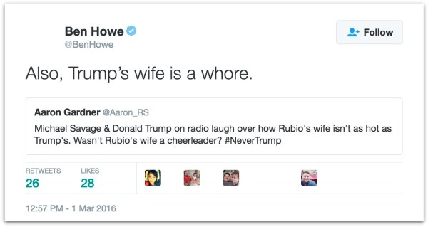 Ben Howe called Trump wife whore.30 PM