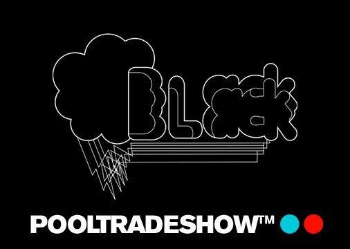 Black Black Pool Trade Show