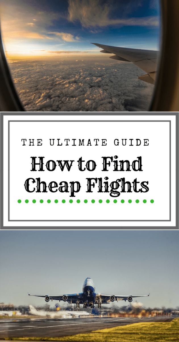 The Ultimate Guide on How to Find Cheap Flights – Dang ...
