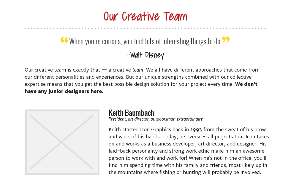 Using the same styles as the blog archives, I designed a way for us to display photos of each team member, along with their name, title, and biography.
