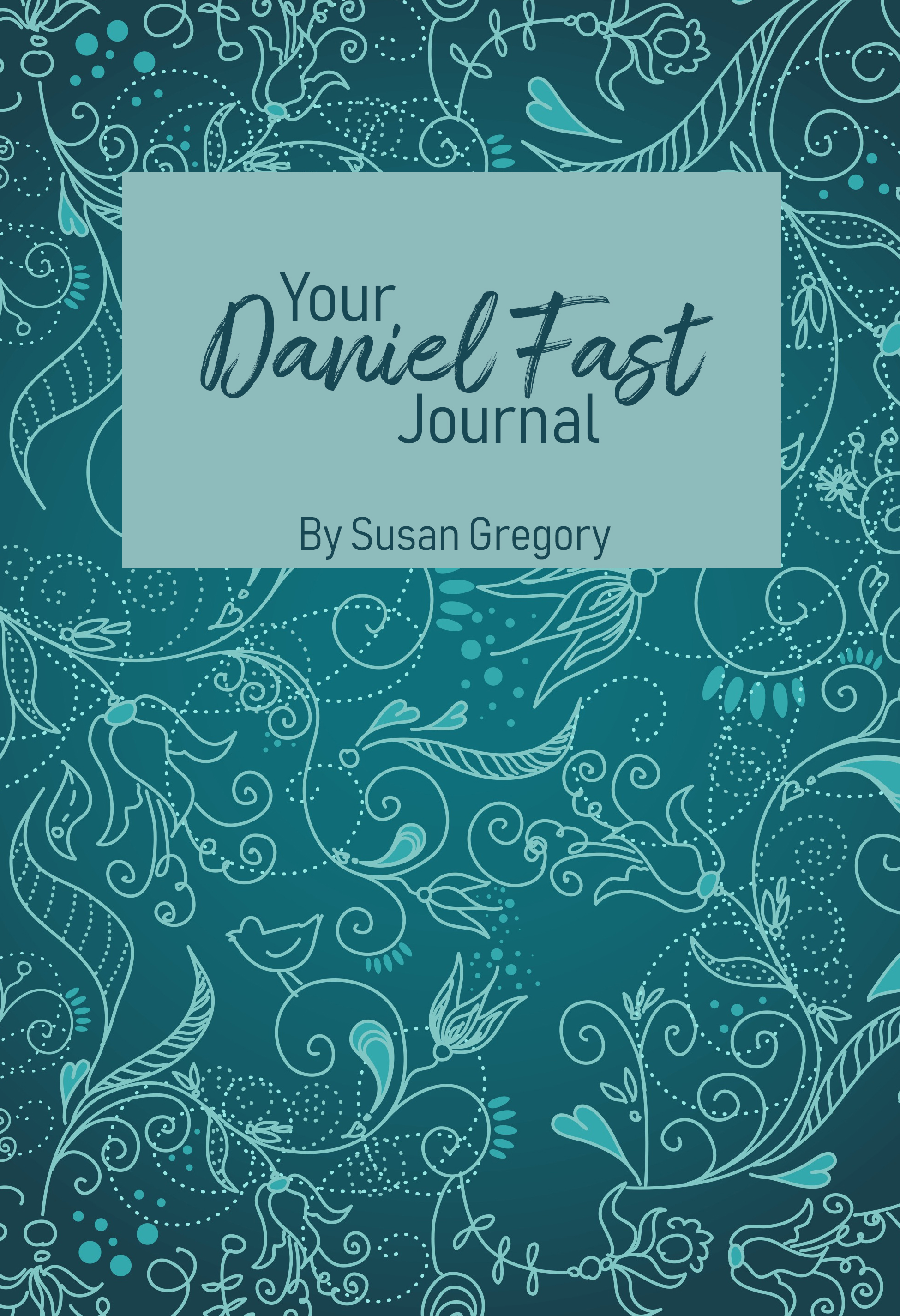 The Daniel Fast Journal