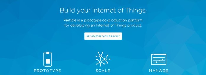 Particle is a prototype-to-production platform for developing an Internet of Things product.