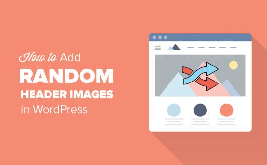 How to add random header images in WordPress