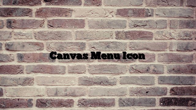Canvas Menu Icon