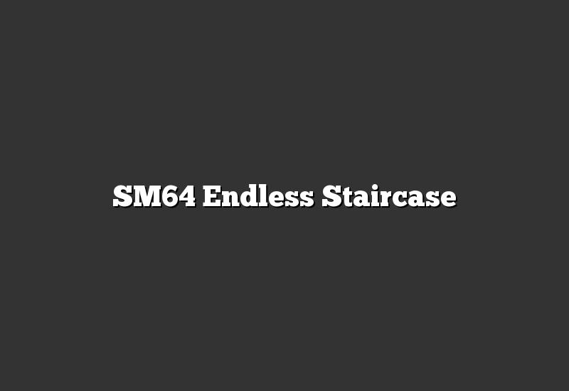 SM64 Endless Staircase