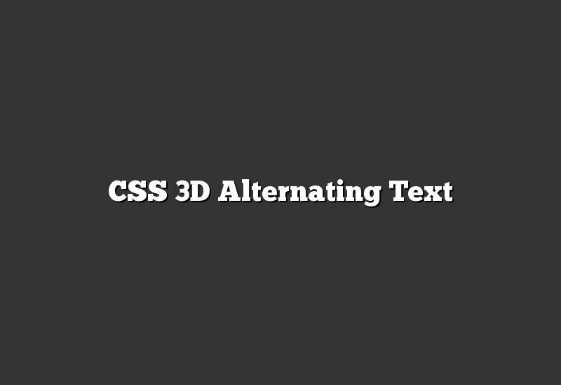 CSS 3D Alternating Text