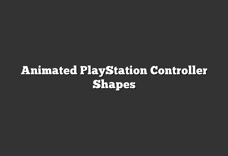 Animated PlayStation Controller Shapes