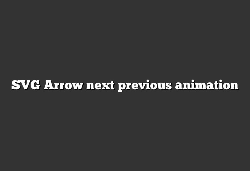 SVG Arrow next previous animation