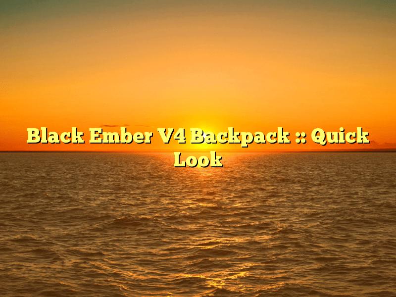 Black Ember V4 Backpack :: Quick Look
