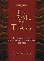 Trail of Tears by Gloria Jahoda