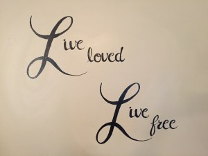 live loved live free