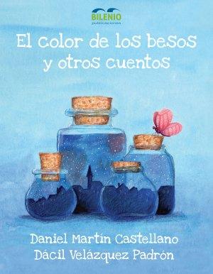 El color de los besos y otros cuentos. (Libro)