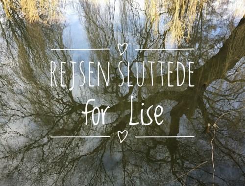 Rejsen sluttede for Lise
