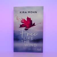 """[Rezension] Kira Mohn """"Free like the wind"""""""