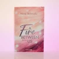 "[Rezension] Nina Bilinszki ""A Fire between us"""