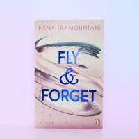 "[Rezension] Nena Tramountani ""Fly & Forget"" (Soho-Love-Reihe)"