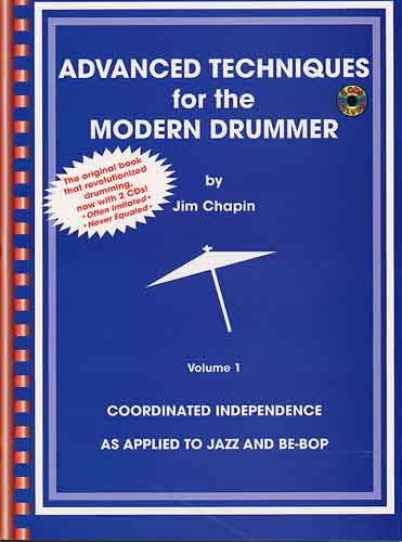 Jim Chapin  Advanced Techniques for the Modern Drummer The Chapin Book Jazz Independence