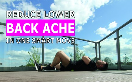 reduce lower back ache in one smart move - dannywallispt