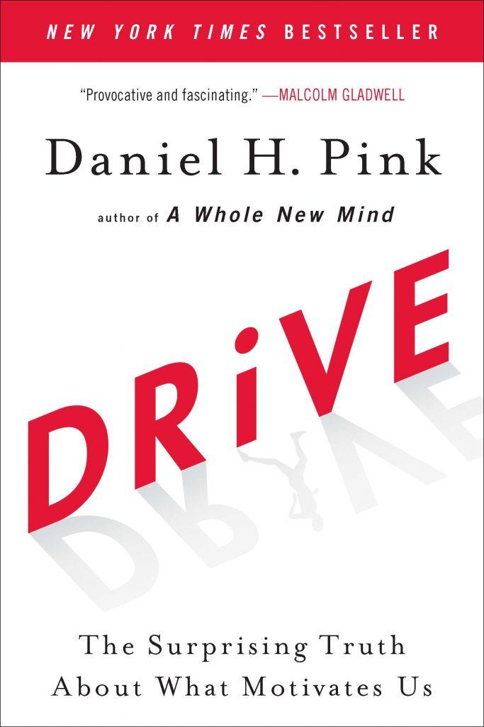 Drive Daniel H Pink