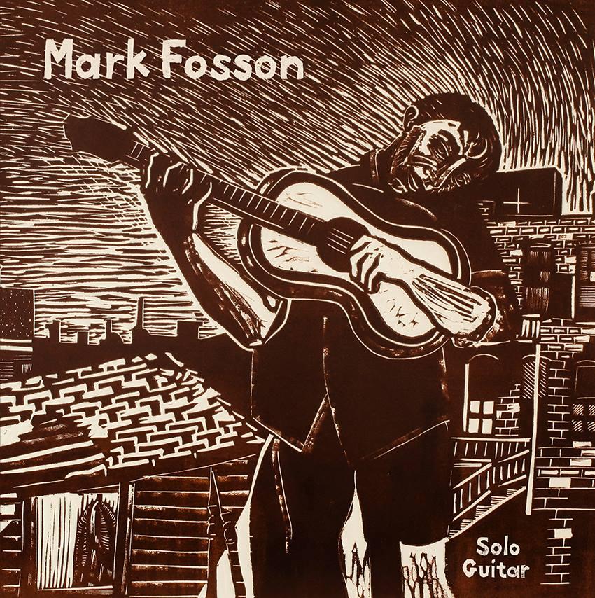 """Mark Fosson – Solo Guitar (★★★★): """"De definitie van veelzijdigheid"""""""