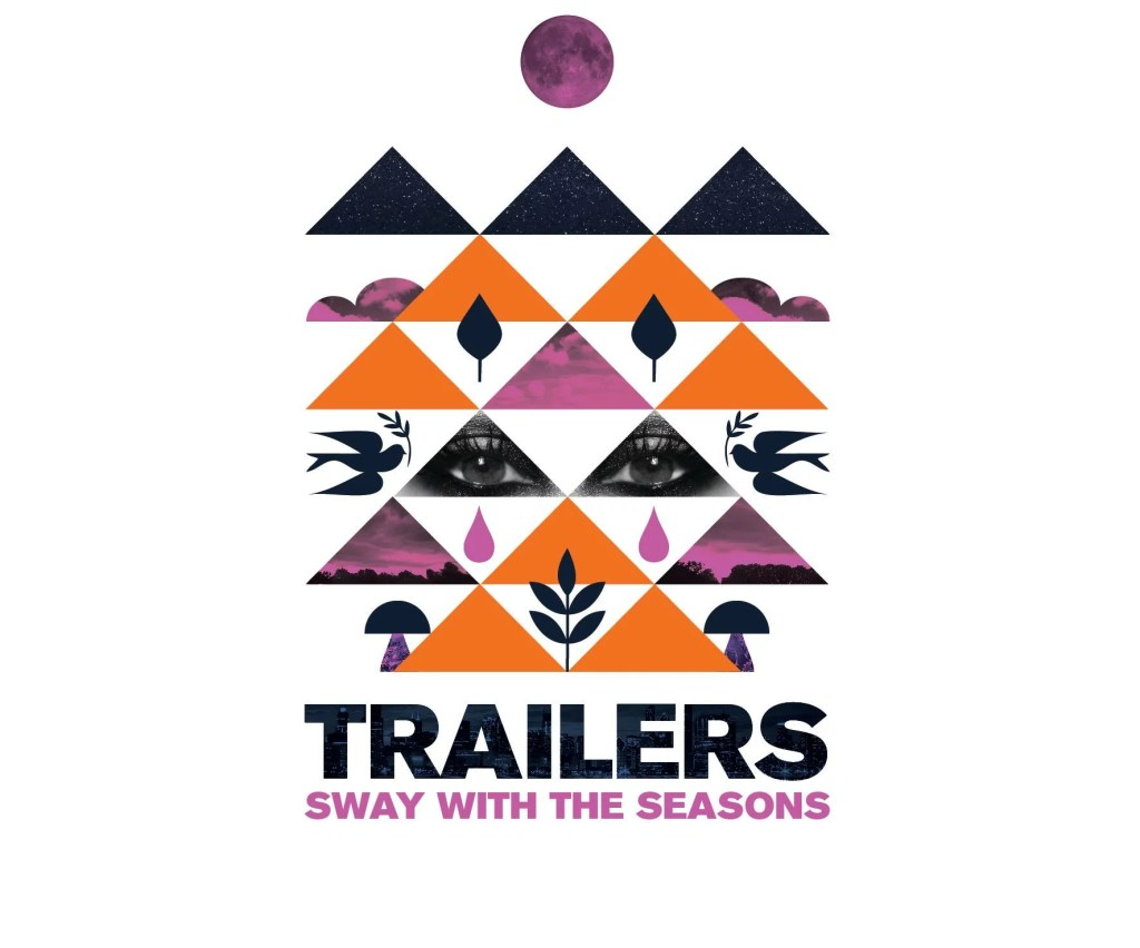 Trailers – Sway With the Seasons (EP)